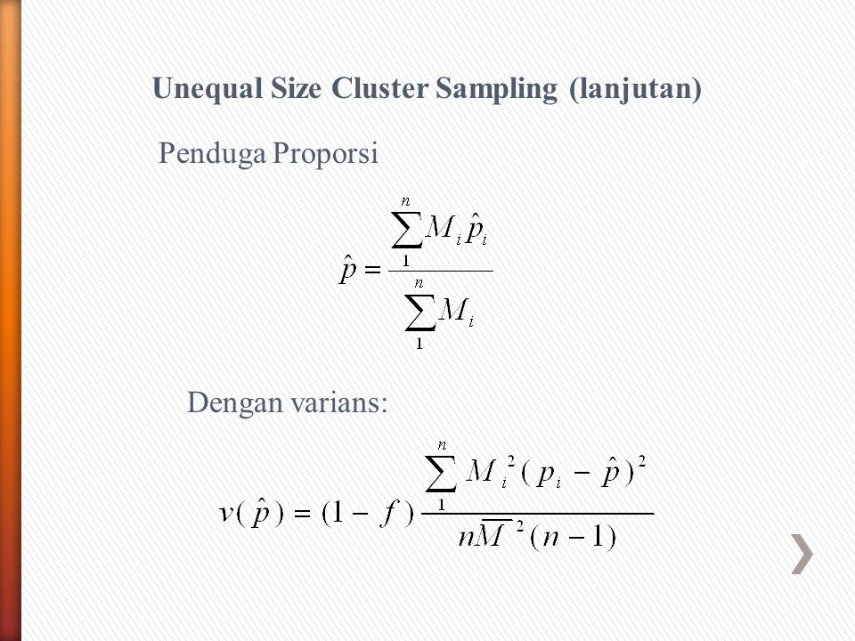 Unequal Size Cluster Sampling (lanjutan)