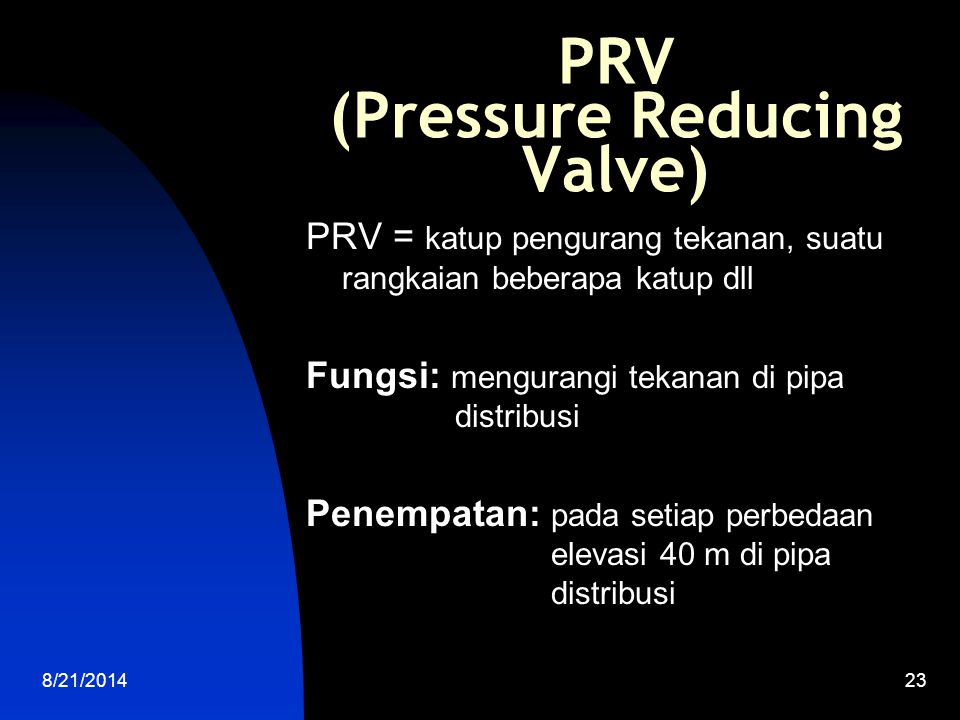 PRV (Pressure Reducing Valve)