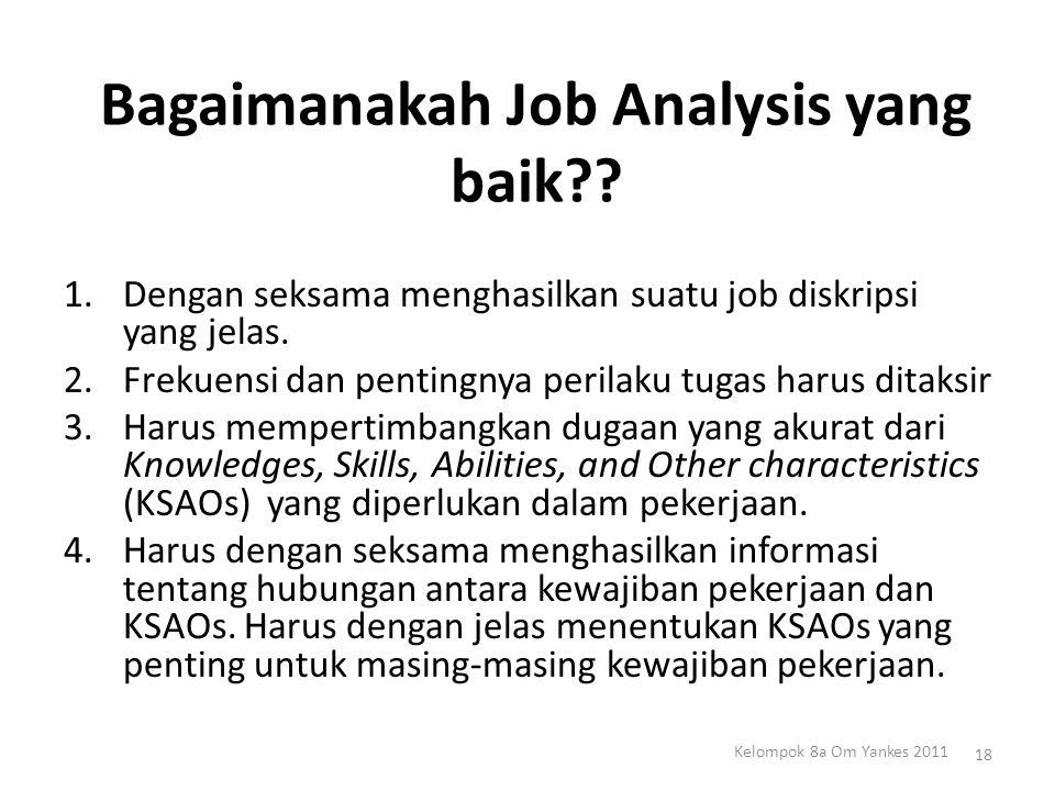Bagaimanakah Job Analysis yang baik