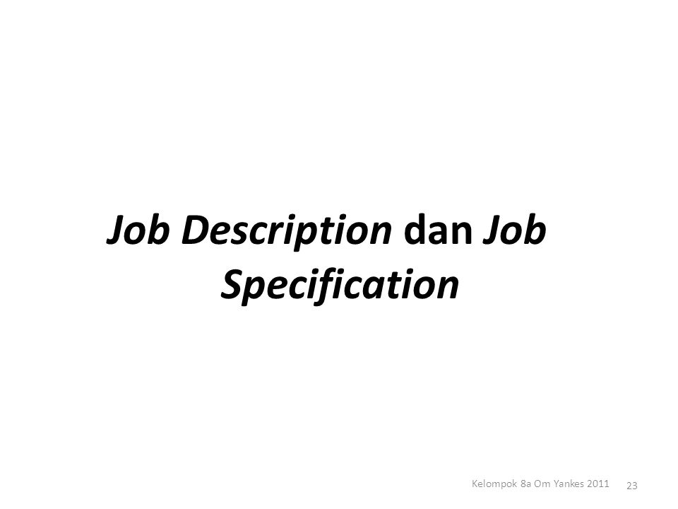 Job Description dan Job Specification