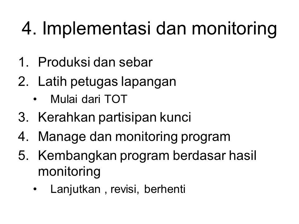 4. Implementasi dan monitoring