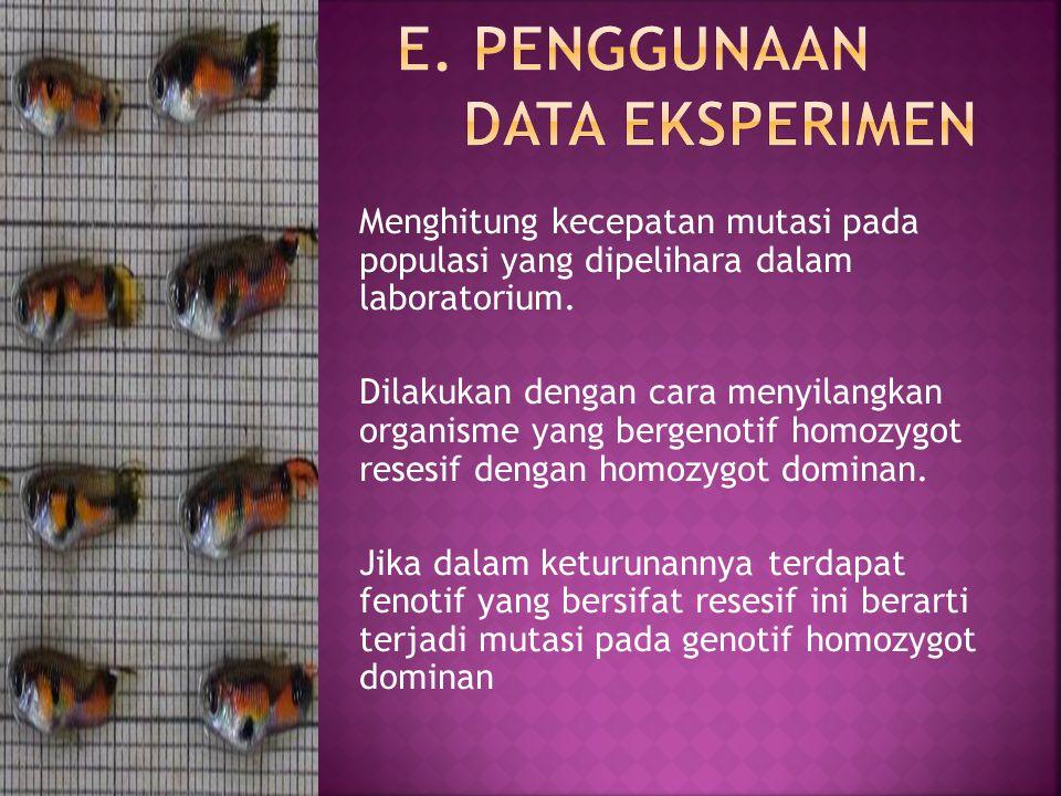 E. Penggunaan data eksperimen