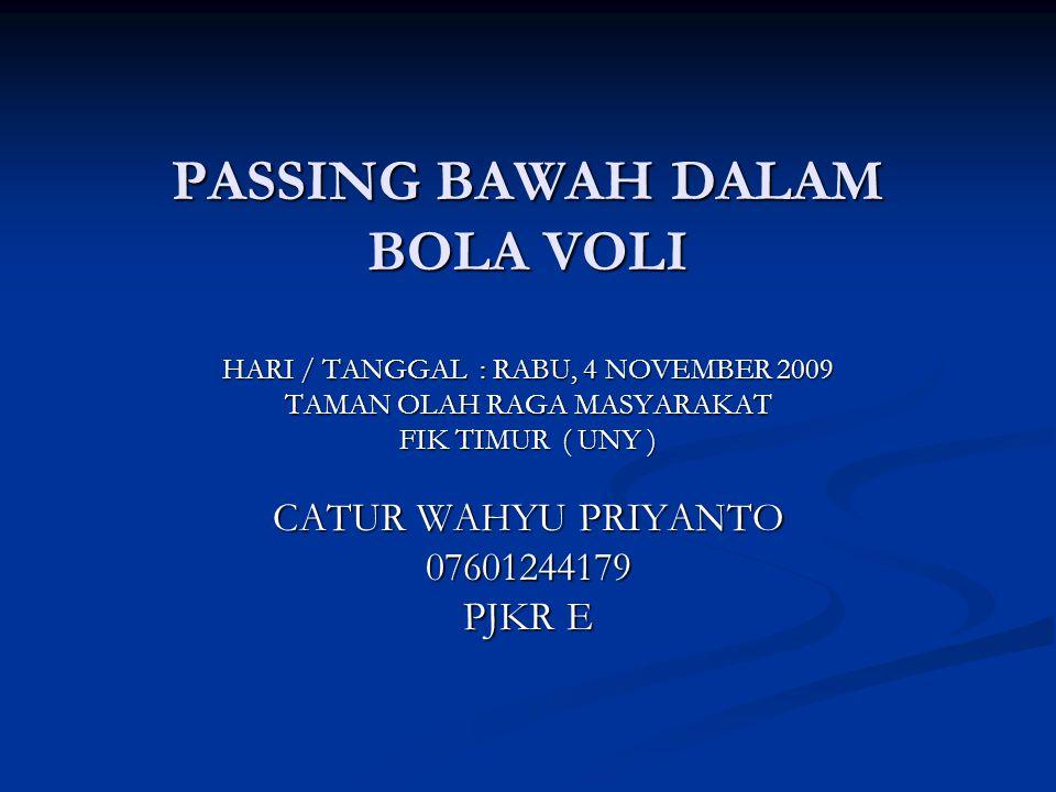 PASSING BAWAH DALAM BOLA VOLI