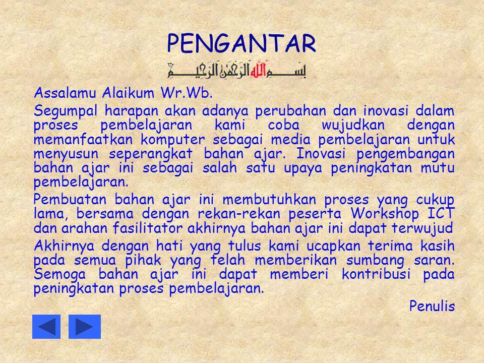 PENGANTAR Assalamu Alaikum Wr.Wb.