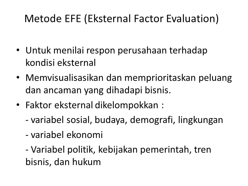 Metode EFE (Eksternal Factor Evaluation)