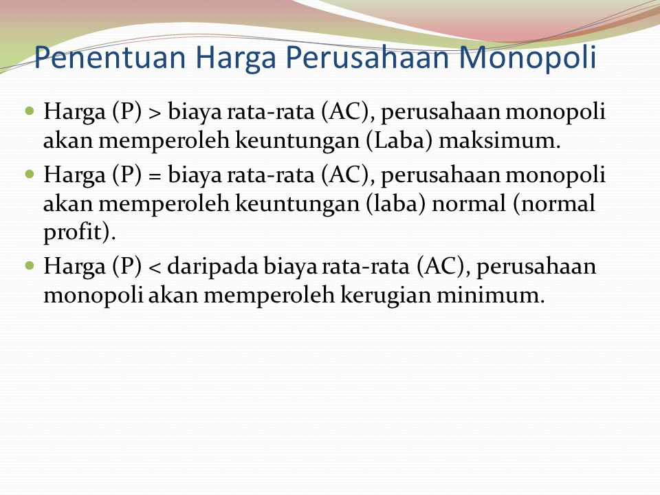 Penentuan Harga Perusahaan Monopoli