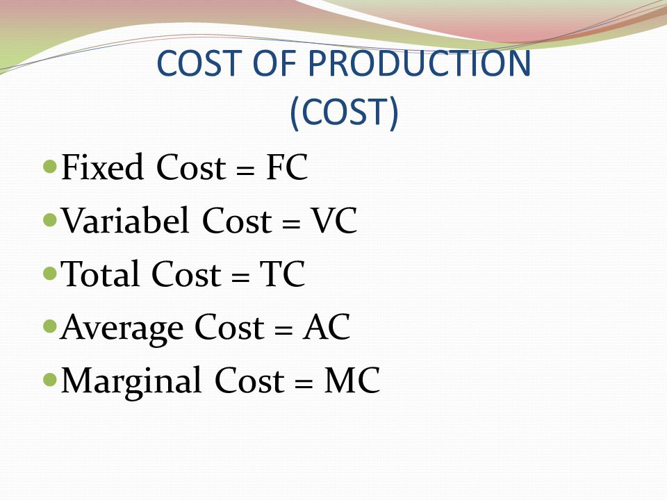 COST OF PRODUCTION (COST)