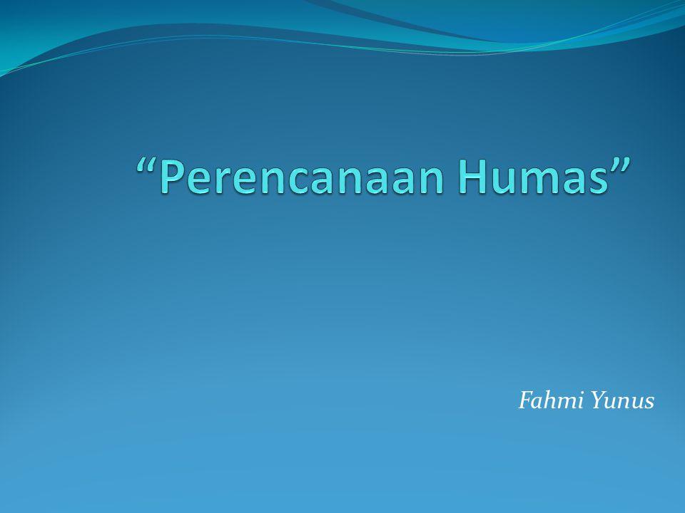 Perencanaan Humas Fahmi Yunus
