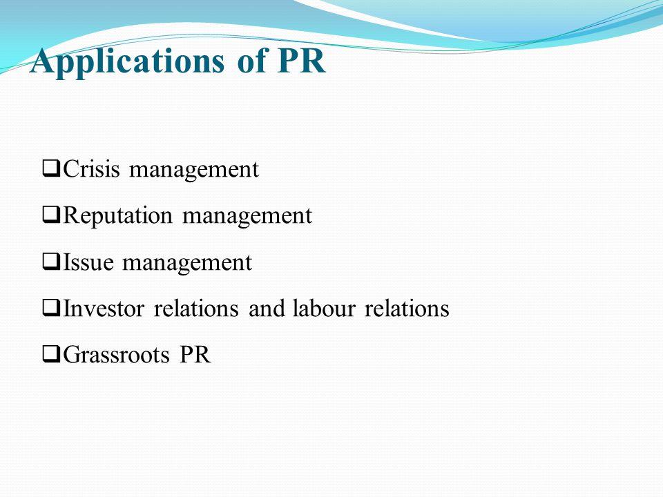 Applications of PR Crisis management Reputation management