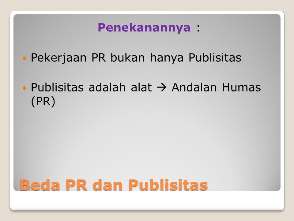 Beda PR dan Publisitas Penekanannya :