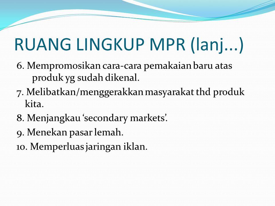 RUANG LINGKUP MPR (lanj...)