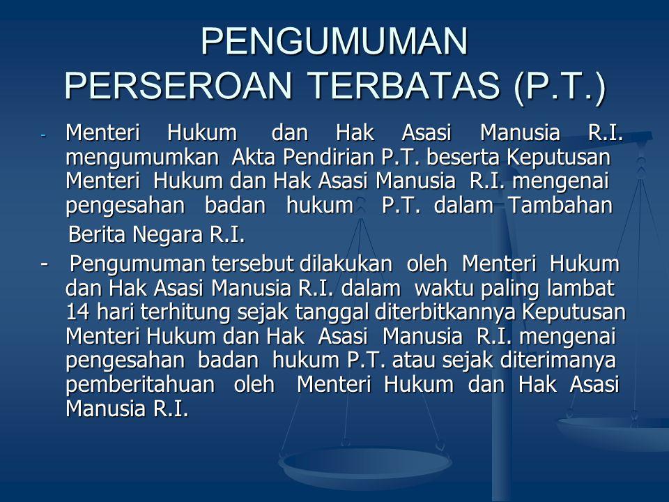 PENGUMUMAN PERSEROAN TERBATAS (P.T.)