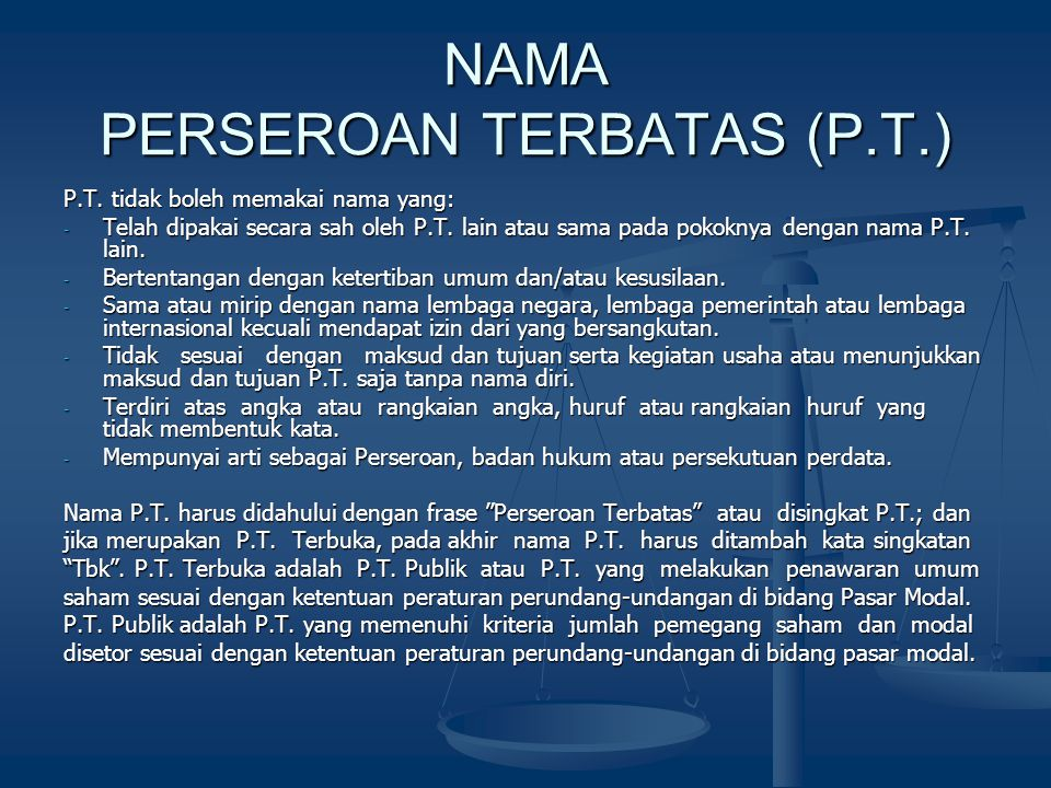 NAMA PERSEROAN TERBATAS (P.T.)