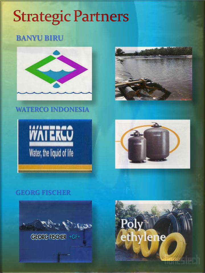 Strategic Partners BANYU BIRU Poly ethylene WATERCO INDONESIA