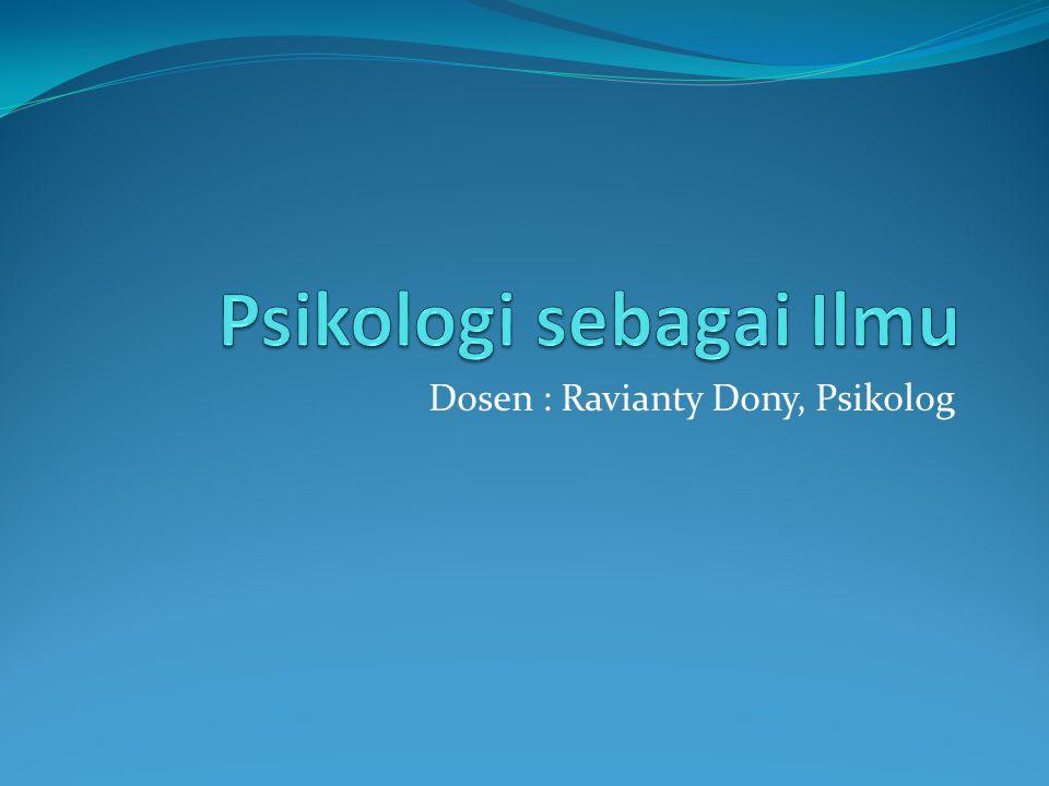 Psikologi sebagai Ilmu