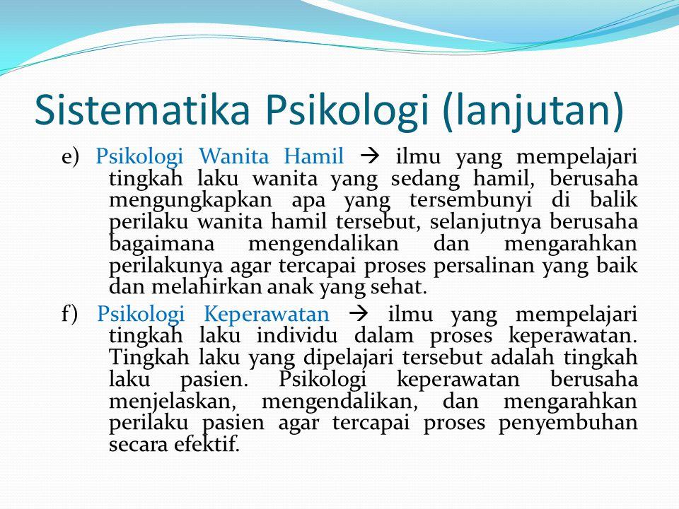 Sistematika Psikologi (lanjutan)