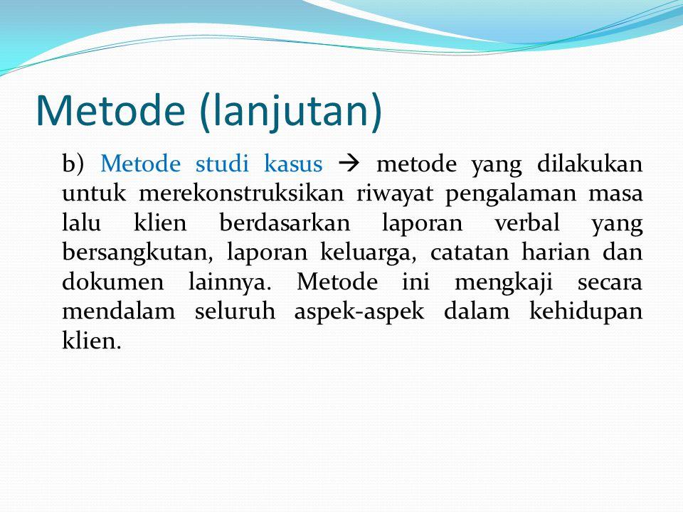 Metode (lanjutan)