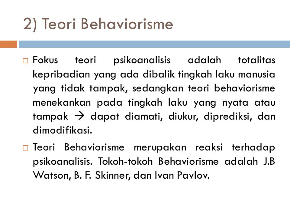 2) Teori Behaviorisme