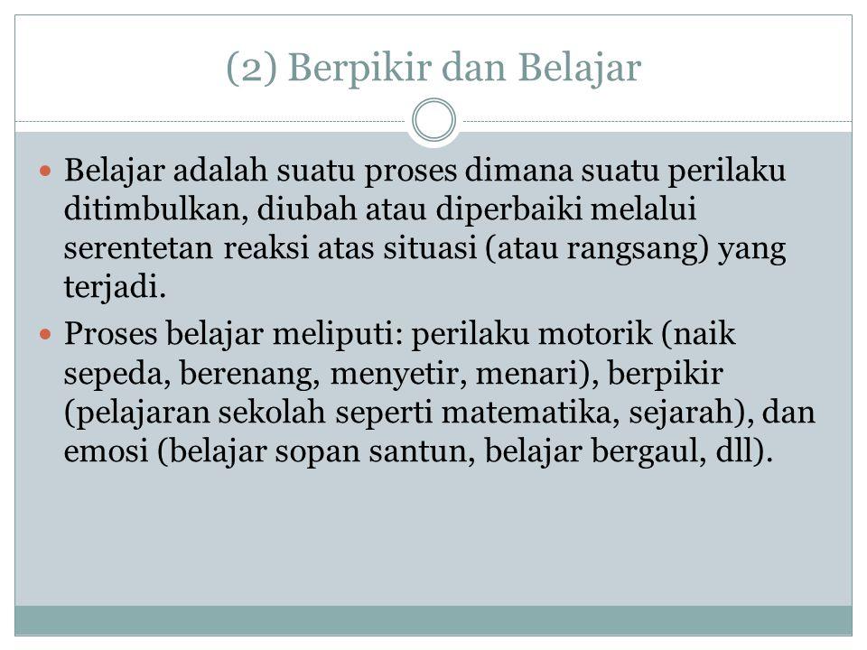 (2) Berpikir dan Belajar