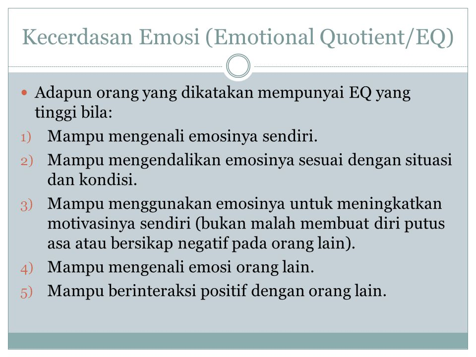 Kecerdasan Emosi (Emotional Quotient/EQ)