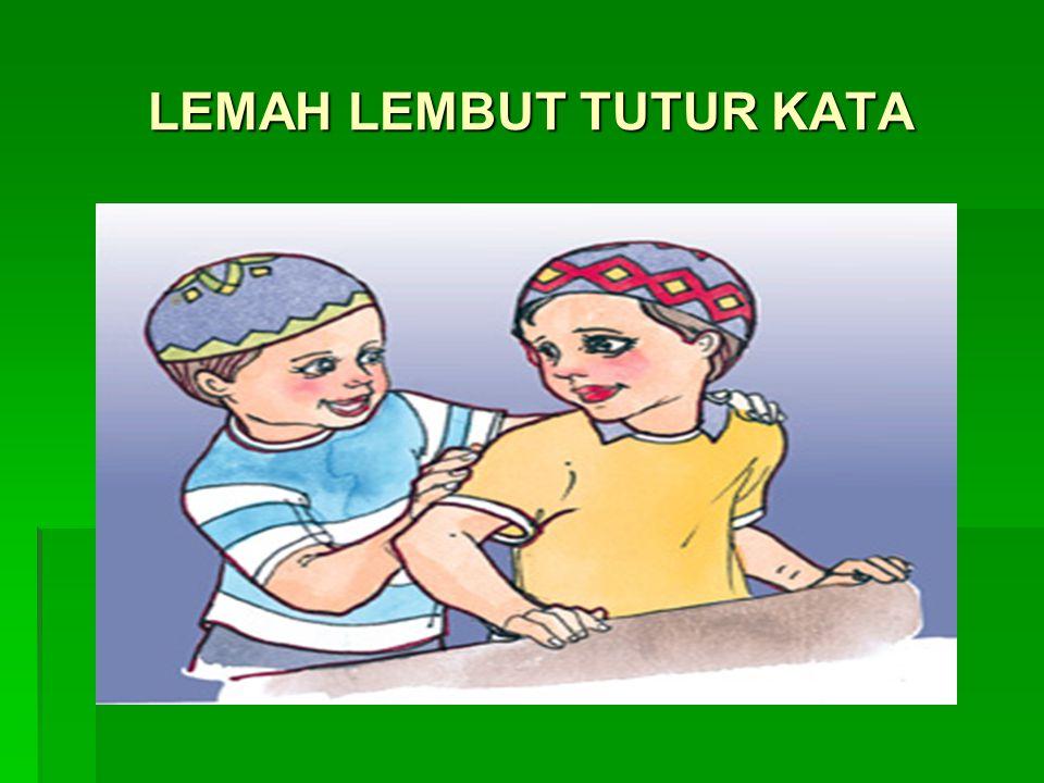 LEMAH LEMBUT TUTUR KATA