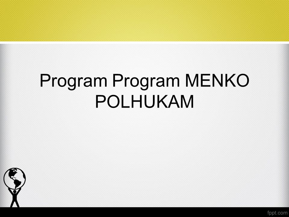Program Program MENKO POLHUKAM
