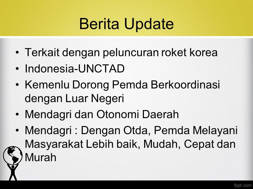 Berita Update Terkait dengan peluncuran roket korea Indonesia-UNCTAD