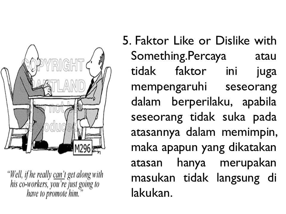 5. Faktor Like or Dislike with Something
