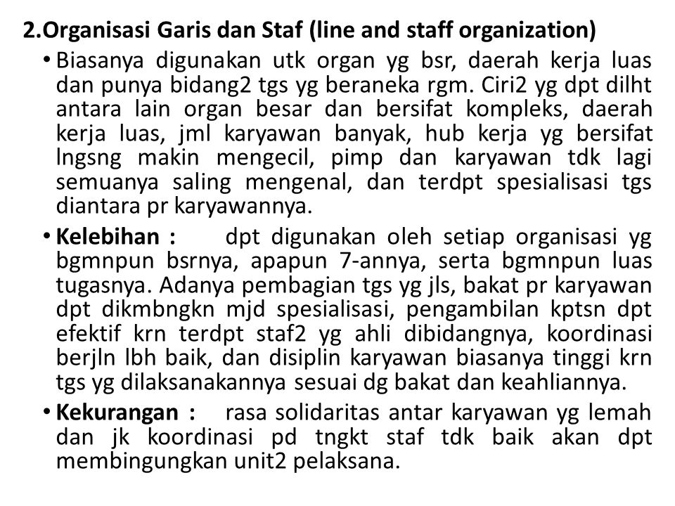 Organisasi Garis dan Staf (line and staff organization)