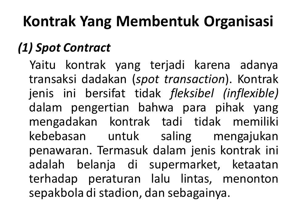 Kontrak Yang Membentuk Organisasi