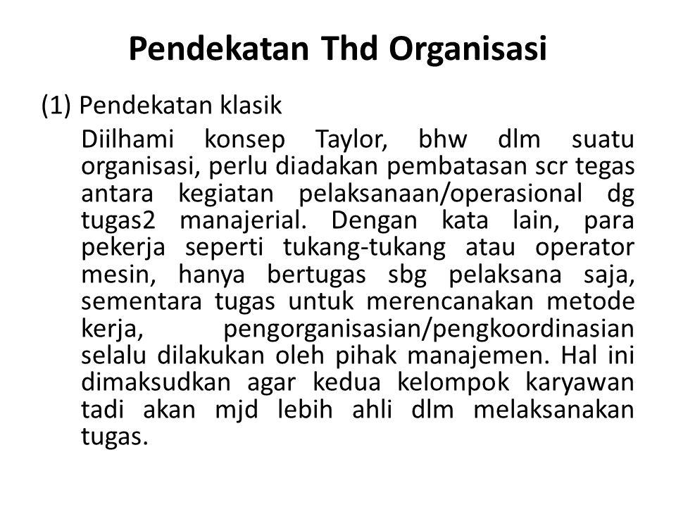 Pendekatan Thd Organisasi