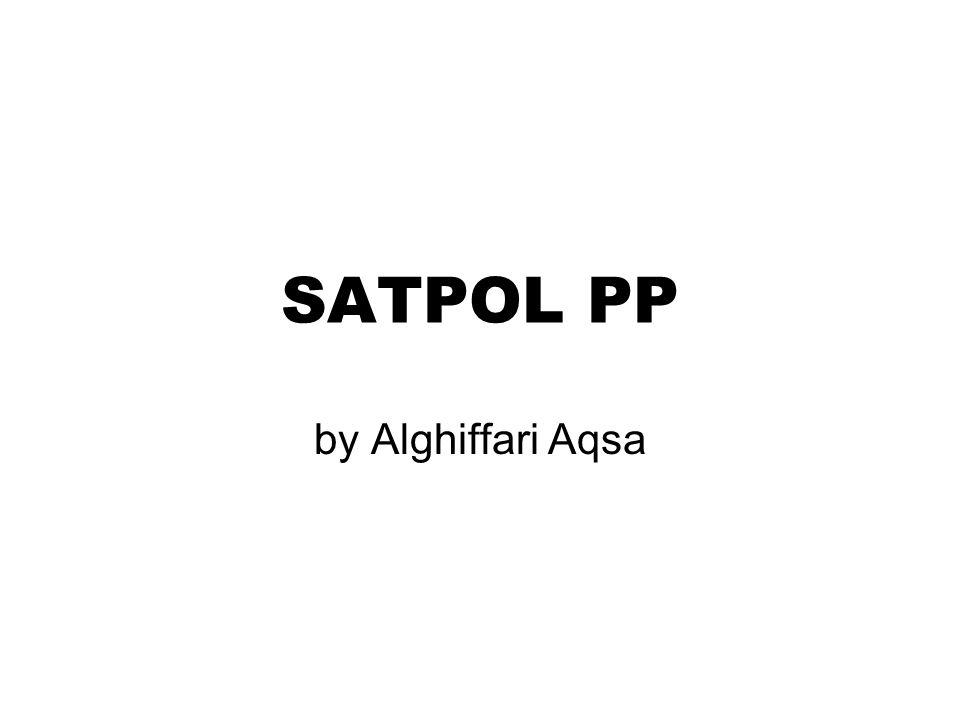 SATPOL PP by Alghiffari Aqsa
