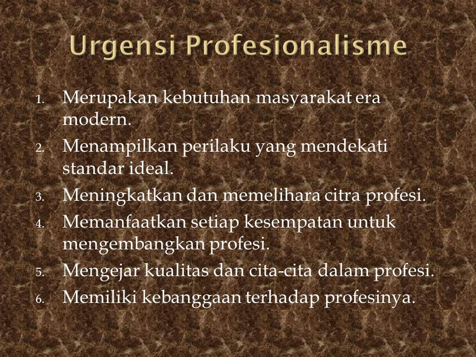 Urgensi Profesionalisme