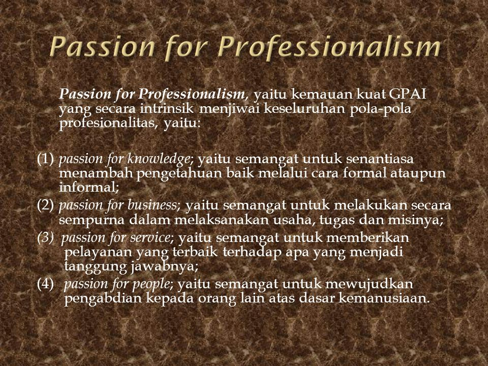 Passion for Professionalism