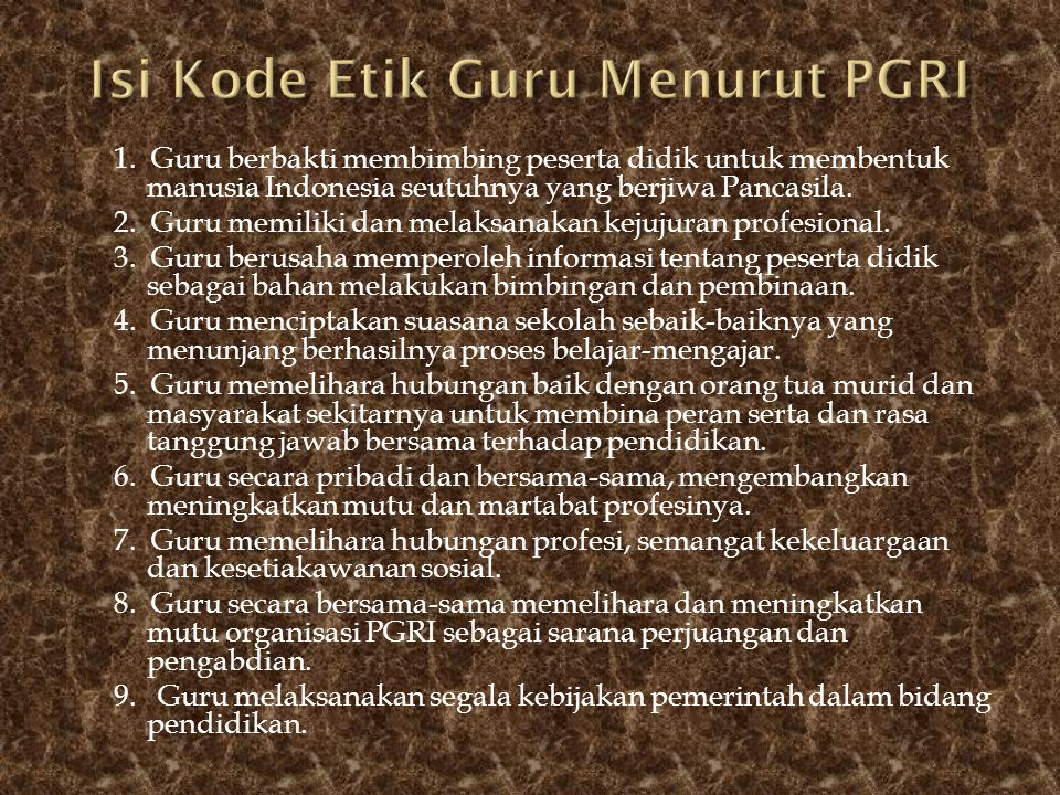 Isi Kode Etik Guru Menurut PGRI