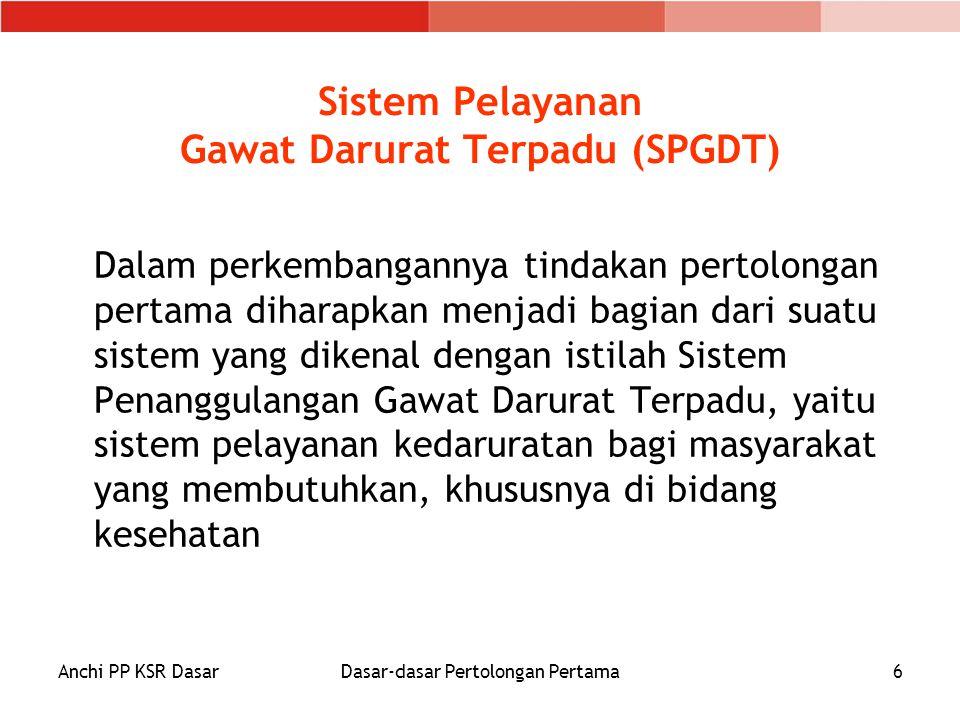 Sistem Pelayanan Gawat Darurat Terpadu (SPGDT)