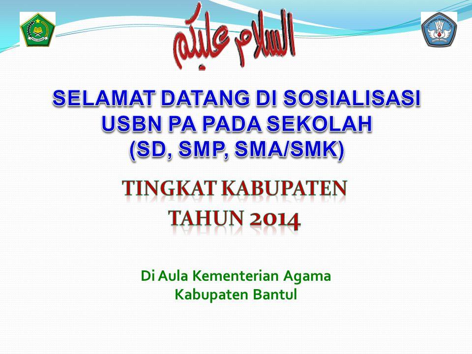 SELAMAT DATANG DI SOSIALISASI Di Aula Kementerian Agama