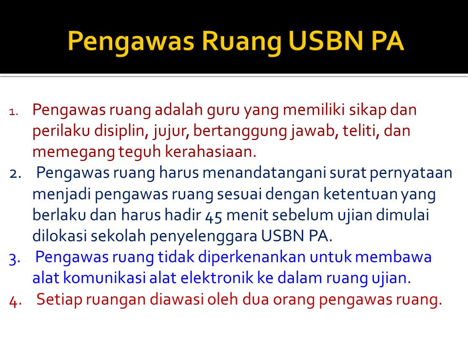 Pengawas Ruang USBN PA