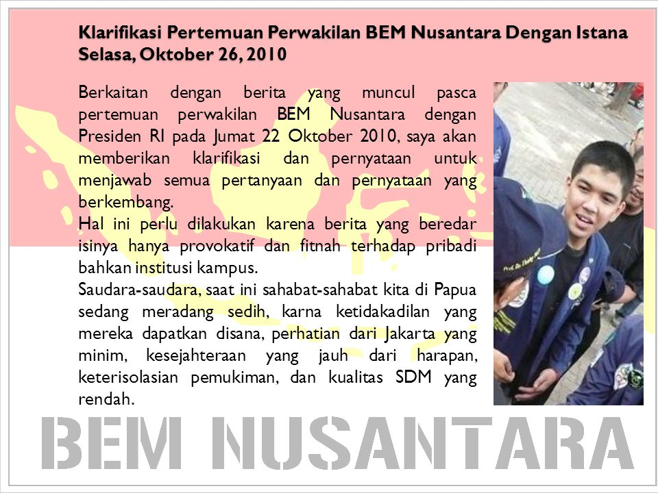 Klarifikasi Pertemuan Perwakilan BEM Nusantara Dengan Istana Selasa, Oktober 26, 2010