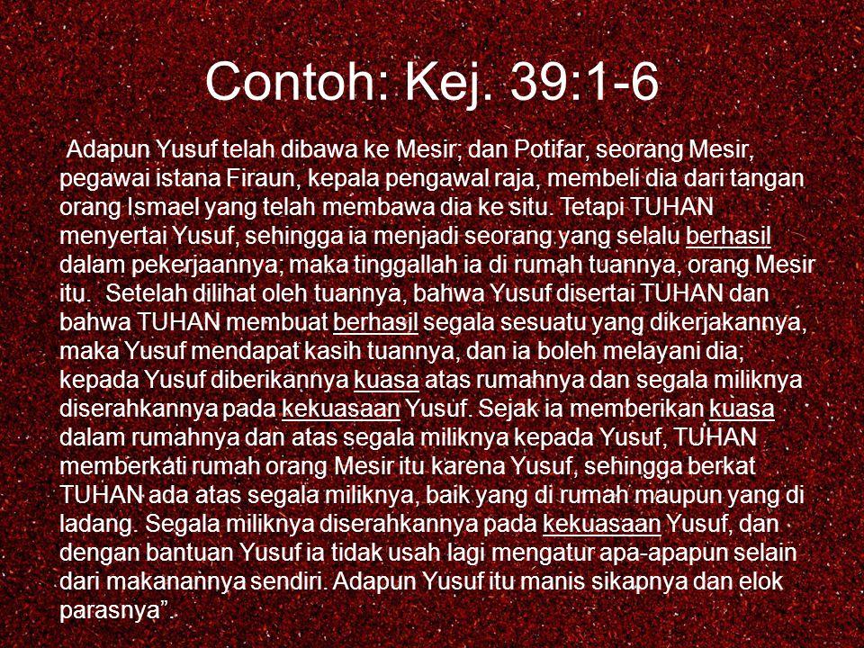 Contoh: Kej. 39:1-6