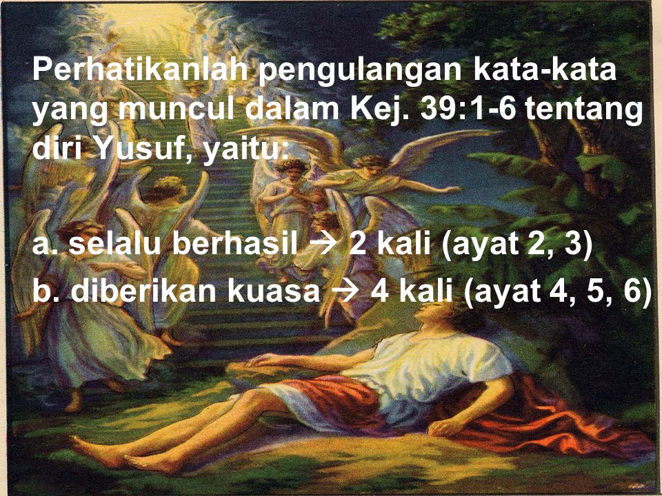 a. selalu berhasil  2 kali (ayat 2, 3)