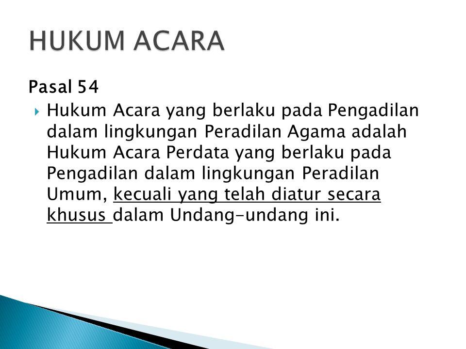 HUKUM ACARA Pasal 54.