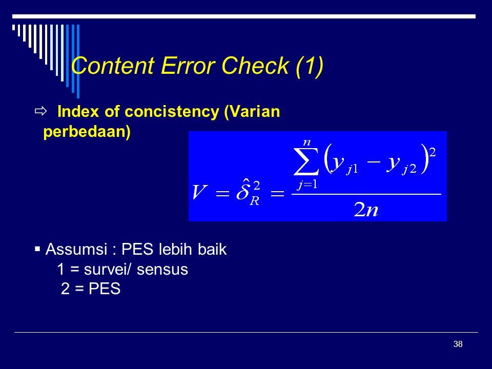 Content Error Check (1)  Index of concistency (Varian perbedaan)
