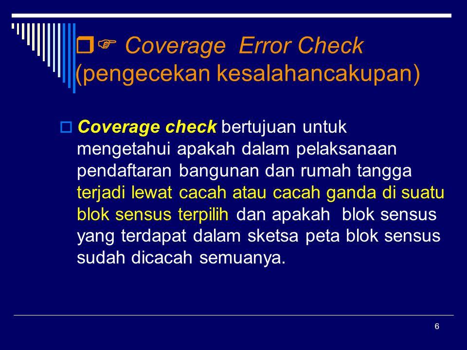  Coverage Error Check (pengecekan kesalahancakupan)