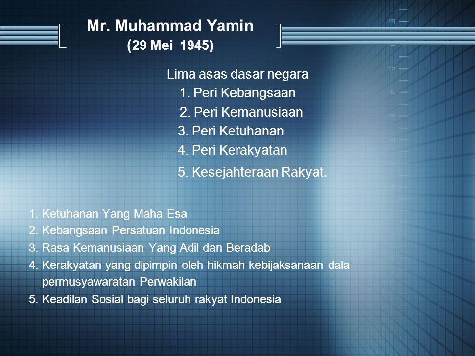 Mr. Muhammad Yamin (29 Mei 1945)
