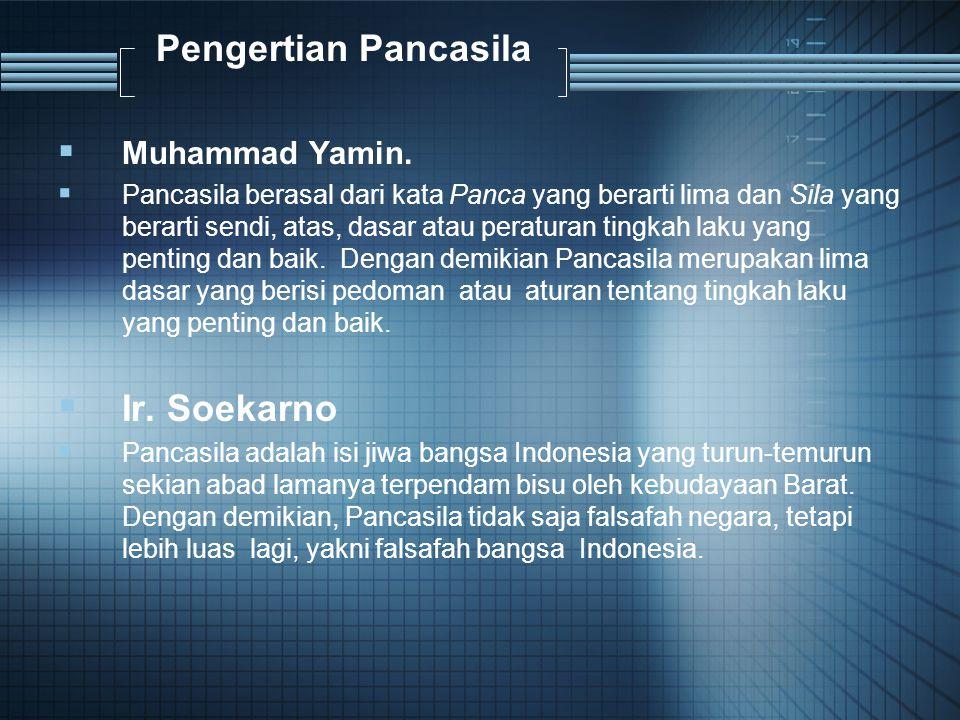 Pengertian Pancasila Ir. Soekarno Muhammad Yamin.