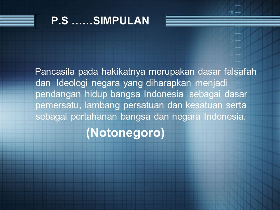 (Notonegoro) P.S ……SIMPULAN