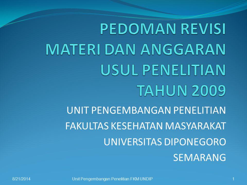 PEDOMAN REVISI MATERI DAN ANGGARAN USUL PENELITIAN TAHUN 2009