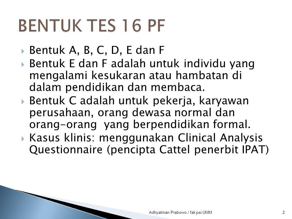 BENTUK TES 16 PF Bentuk A, B, C, D, E dan F