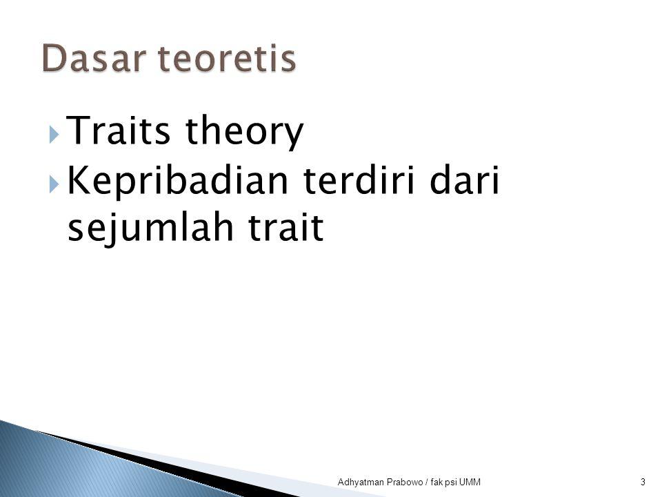 Kepribadian terdiri dari sejumlah trait